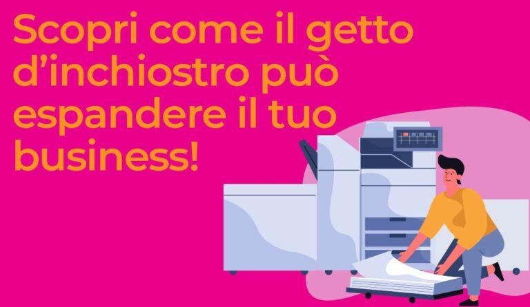 Con il getto d'inchiostro, il tuo business può salire di livello!